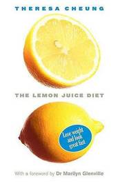 The Lemon Juice Diet by Theresa Cheung image