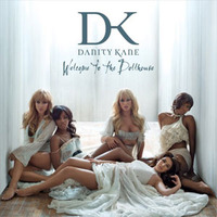 Welcome To the Dollhouse by Danity Kane image