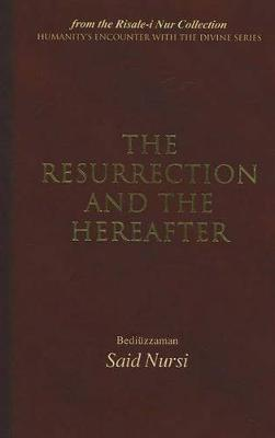The Resurrection and the Hereafter by Bediuzzaman Said Nursi image