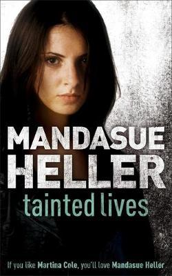 Tainted Lives by Mandasue Heller