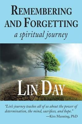 Remembering and Forgetting by Lin Day