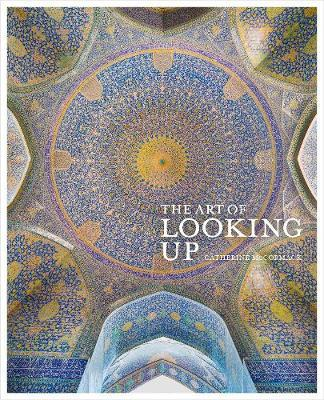 The Art of Looking Up by Catherine McCormack