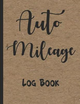 Auto Mileage Log Book by Zeezee Books