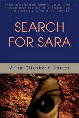 Search for Sara by Anna Elizabeth Carter