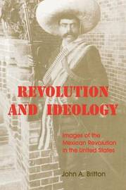 Revolution and Ideology by John A. Britton