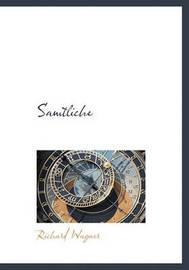 Samtliche by Richard Wagner