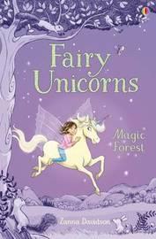 Fairy Unicorns 1 - The Magic Forest by Zanna Davidson