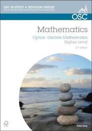IB Mathematics: Discrete Mathematics by Peter Gray