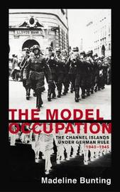 The Model Occupation by Madeleine Bunting image