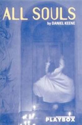 All Souls by Daniel Keene