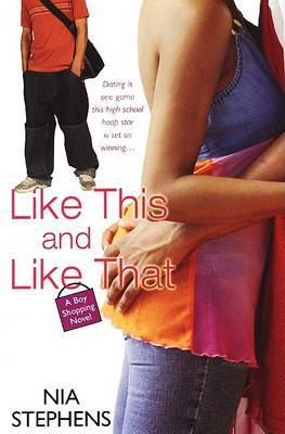 Like This And Like That by Nia Stephens