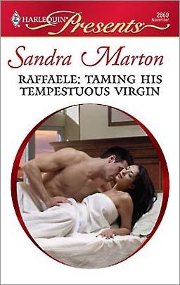 Raffaele: Taming His Tempestuous Virgin by Sandra Marton image