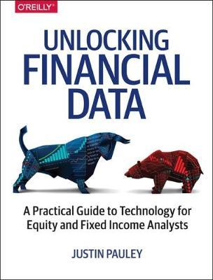Unlocking Financial Data by Justin Pauley image