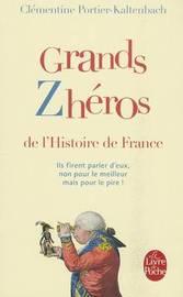 Grands zheros de l'Histoire de France by Clementine Portier-Kaltenbach image