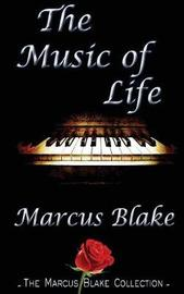 The Music of Life by Marcus Blake image