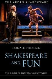 Shakespeare and Fun by Donald Hedrick