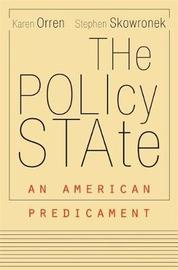 The Policy State by Karen Orren