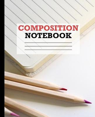 Composition Notebook by C2c Publishing