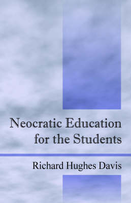 Neocratic Education for the Students by Richard , Hughes Davis image