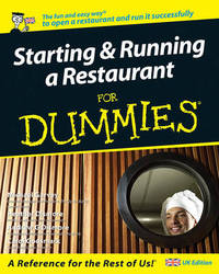 Starting and Running a Restaurant For Dummies by Carol Godsmark