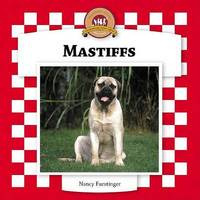 Mastiffs by Nancy Furstinger