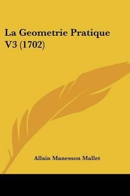 La Geometrie Pratique V3 (1702) by Allain Manesson Mallet image