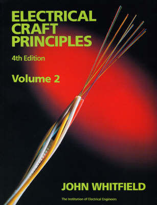 Electrical Craft Principles: v. 2 by J.F. Whitfield