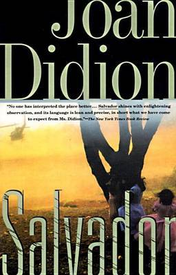 Salvador by Joan Didion