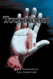 Tourniquet by John Vanderhoef image