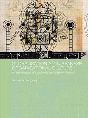 Globalisation and Japanese Organisational Culture by Mitchell Sedgwick image