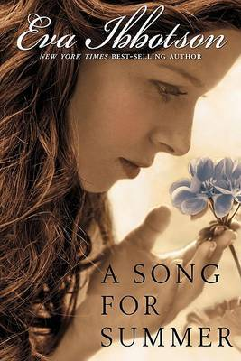 A Song for Summer by Eva Ibbotson