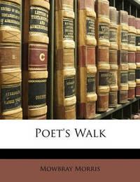 Poet's Walk by Mowbray Morris