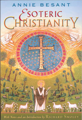 Esoteric Christianity by Annie Besant image