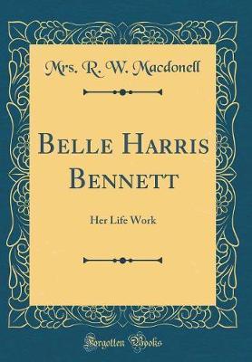 Belle Harris Bennett by Mrs R. W. Macdonell image