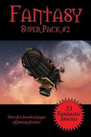 The Fantasy Super Pack #2 by Philip K. Dick image