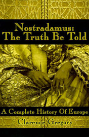 Nostradamus: The Truth Be Told image