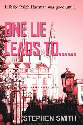One Lie Leads To... by Stephen Smith
