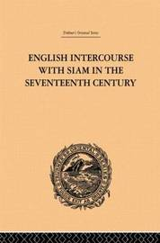 English Intercourse with Siam in the Seventeenth Century by John Anderson image