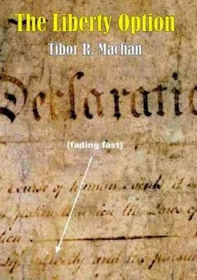 Liberty Option by Tibor R Machan image