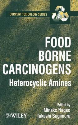 Food Borne Carcinogens by Minako Nagao
