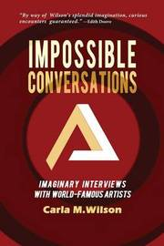 Impossible Conversations by Carla M Wilson