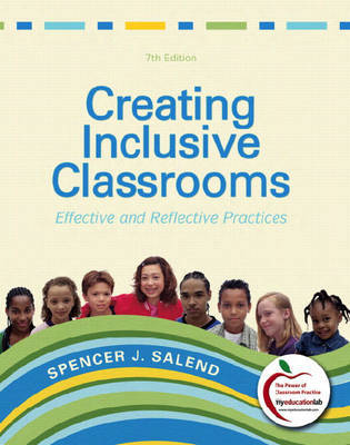 Creating Inclusive Classrooms: Effective and Reflective Practices by Spencer J Salend image