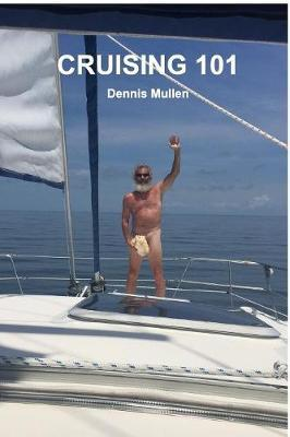 Cruising 101 by Dennis Mullen