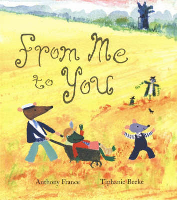 From Me To You by Anthony France