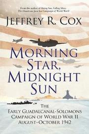Morning Star, Midnight Sun by Jeffrey Cox