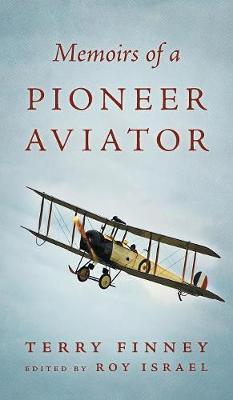 Memoirs of a Pioneer Aviator by Terry Finney image