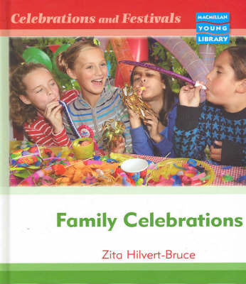 Celebrations and Festivals Family Celebrations Macmillan Library by Linda Bruce image