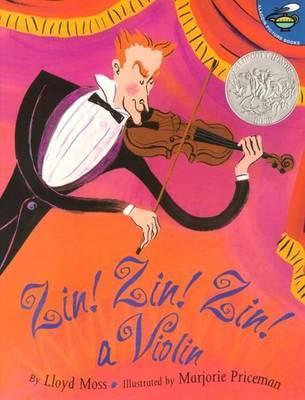 Zin! Zin! Zin! A Violin by Lloyd Moss image