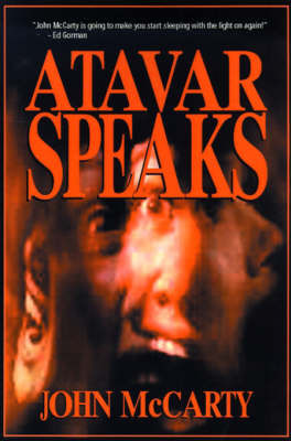 Atavar Speaks by John McCarty