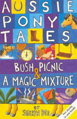 Bush Picnic / A Magic Mixture: AND A Magic Mixture by Sheryn Dee